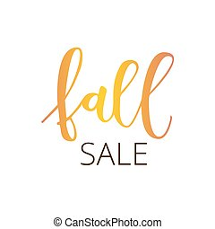 Fall sale hand written inscription - Fall sale white hand...