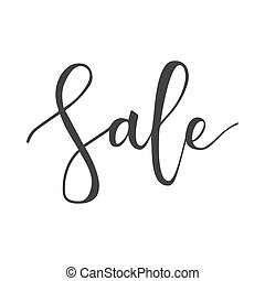 Sale hand written inscription - Sale black hand written...