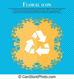 Recycle icon icon. Floral flat design on a blue abstract background with place for your text. Vector