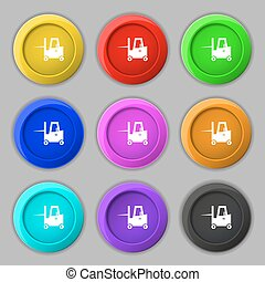 Forklift icon sign. symbol on nine round colourful buttons....
