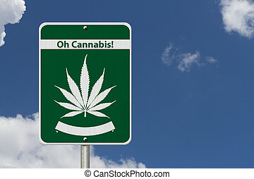 Oh Cannabis Marijuana Sign