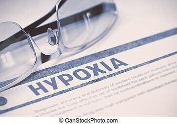 Diagnosis - Hypoxia Medical Concept 3D Illustration -...