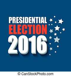 2016 USA presidential election poster Vector illustration...