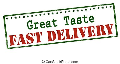 Great taste fast delivery - Rubber stamp with text great...