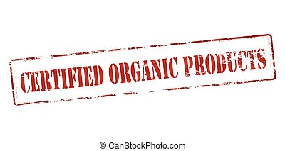Certified organic products - Rubber stamp with text...