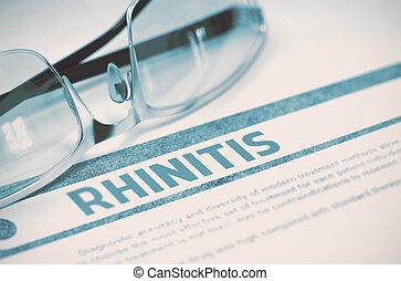 Diagnosis - Rhinitis. Medical Concept. 3D Illustration.