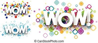 Wow colour backgrounds. - Wow colour backgrounds set. Vector...