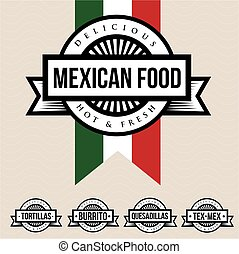 Mexican food label - Tortillas, Burrito, Quesadillas,...