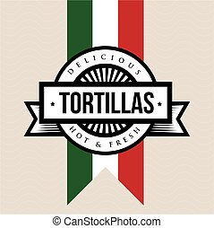 Mexican Cuisine vintage sign - Tortillas
