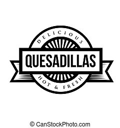 Mexican Cuisine vintage sign - Quesadillas