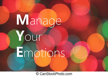 Manage Your Emotions concept - Manage Your Emotions text on...