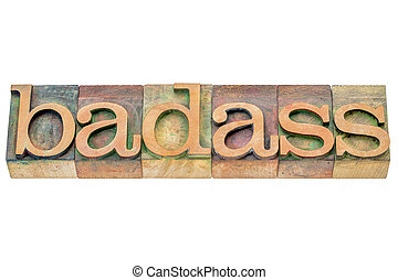 badass word abstract - badass - isolated word abstract in...