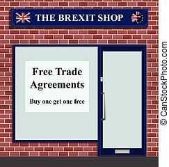 The Brexit Shop - The Brexit shop advertising free trade...