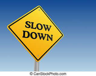 slow down sign concept illustration - slow down yellow road...