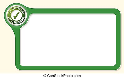Vector frame for your text and the words try vegan cuisine
