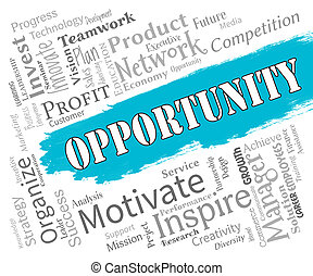 Opportunity Words Mean Making The Most Of Things -...