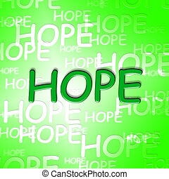 Hope Words Shows Wishing Wants And Hopeful - Hope Words...