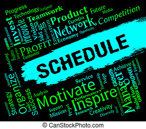 Schedule Words Represents Calendar Itinery And Timetable -...