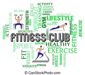 Fitness Club Means Working Out Gym Membership - Fitness Club...