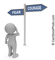 Fear Courage Sign Indicates Terror Or Bravery 3d Rendering -...