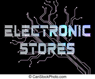 Electronic Stores Indicates Electronics Retail And Trade -...