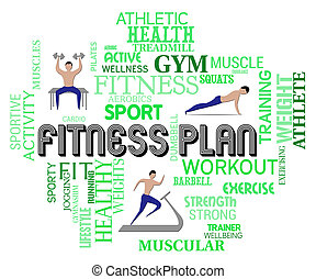 Fitness Plan Represents Work Out And Exercise Regimen -...