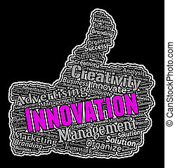 Innovation Thumbs Up Shows Reorganization And Ideas -...