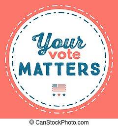 din, rösta, betyder, Typografiska, citera, om, den,...