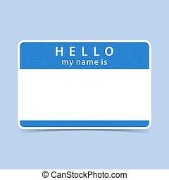 Blue tag sticker HELLO my name is - Blue blank name tag...