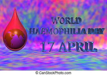 3D illustration. World Haemophilia day 17 April. An earth...