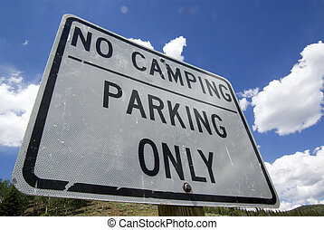 No Camping Parking Only Sign