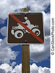 No ATV Allowed Sign - Sign showing ATV restrictions, no ATV...