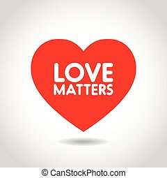 Love matters in red heart shape