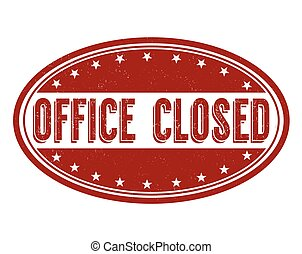 Office closed stamp - Office closed grunge rubber stamp on...