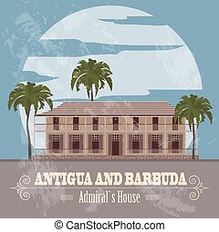 Antigua and Barbuda landmarks Admiral`s House Retro styled...