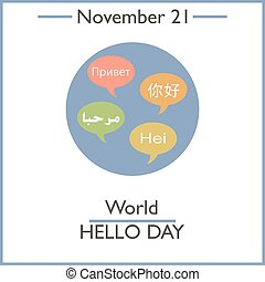 World Hello Day November 21 Vector illustration for you...