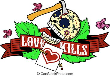 Stiker love kills - Vector label with skull, rose, birds,...