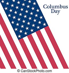 Holiday in the US Columbus Day Poster with the flag of...