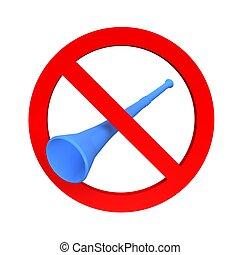 Ban vuvuzela sign. 3d rendered illustration.