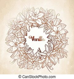 Graphic vanilla wreath in brawn colors. Vector floral...