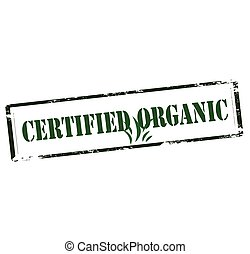 Certified organic - Rubber stamp with text certified organic...
