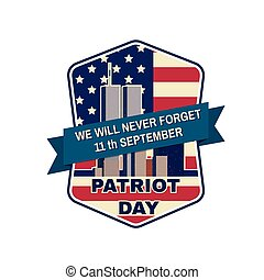 Patriot day badge emblem with buildings and American flag -...