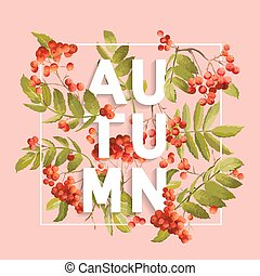 Rowanberry Floral Background. Autumn Design in Vector....