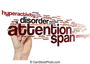 Attention span word cloud concept - Attention span word...