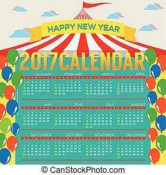 2017 Printable Calendar Starts Sunday Circus Concept Vector...