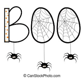 Boo With Spiders