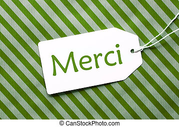 Label On Green Wrapping Paper, Merci Means Thank You - One...