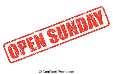 OPEN SUNDAY red stamp text on white