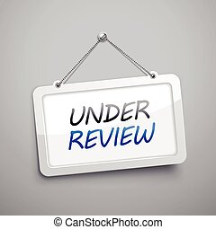 under review hanging sign, 3D illustration isolated on grey...