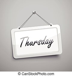 Thursday hanging sign, 3D illustration isolated on grey wall